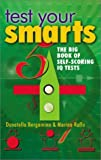 img - for Test Your Smarts: The Big Book of Self-Scoring IQ Tests book / textbook / text book
