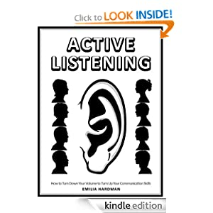 Top 20 best books on communication and listening readytomanage 1 active listening 101 how to turn down your volume to turn up your communication skills by emilia hardman fandeluxe Choice Image