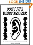 Active Listening 101: How to Turn Dow...