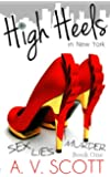 Romance: High Heels in New York - Contemporary Romance (Fashion Series Book One) (English Edition)