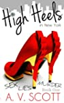 High Heels in New York (Book One) (Fa...
