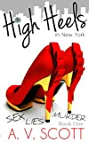 High Heels in New York (Book One) (Fashion Series) (English Edition)