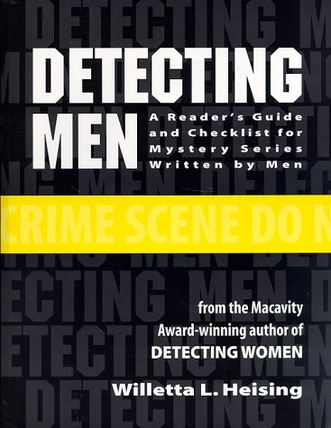 Detecting Men: A Reader's Guide and Checklist for Mystery Series Written by Men