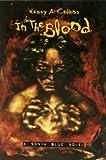 In the Blood: A Sonya Blue Novel
