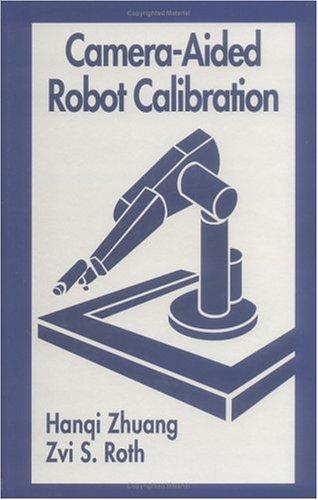 Camera Aided Robot Calibration