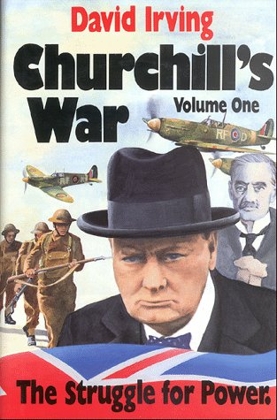 Churchill's War: The Struggle for Power