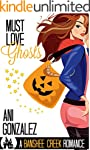 Must Love Ghosts: A Haunting Paranorm...