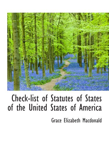 Check-list of Statutes of States of the United States of America
