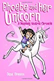 Phoebe and Her Unicorn: A Heavenly Nostrils Chronicle (Amp Comics for Kids)