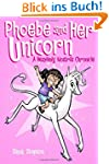 Phoebe and Her Unicorn: A Heavenly No...