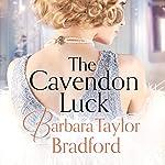 The Cavendon Luck   Barbara Taylor Bradford