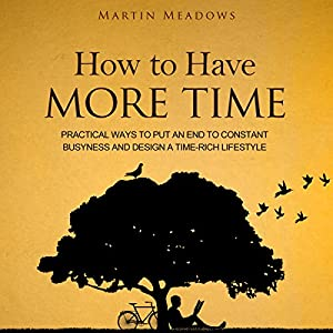 How to Have More Time Audiobook