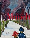echange, troc Angela Lampe, Clément Chéroux, Collectif - Edvard Munch, l'oeil moderne