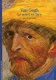 echange, troc Pascal Bonafoux - Van Gogh: Le soleil en face