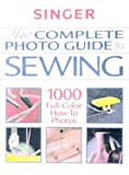 The Complete Photo Guide to Sewing (Singer Sewing Reference Library) (086573173X) by The Editors of Creative Publishing international