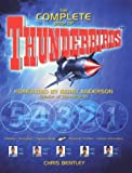 "The Complete Book of the ""Thunderbirds"""