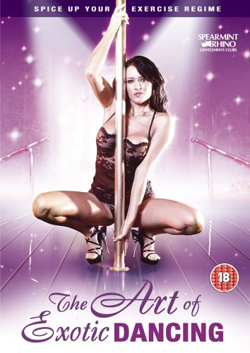 The Art Of Exotic Dancing [DVD]