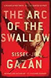 The Arc of the Swallow (English Edition)