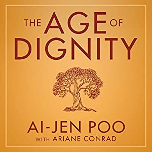 The Age of Dignity Audiobook