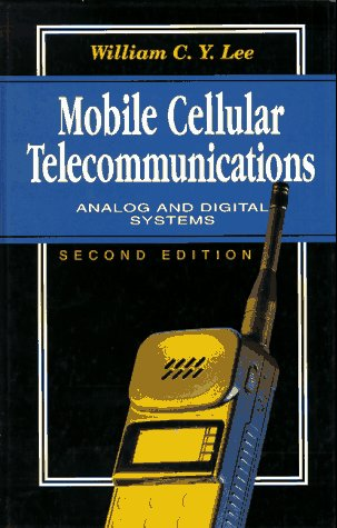 Mobile Cellular Telecommunications: Analog and Digital Systems PDF
