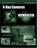 X-Ray Cameras Revealed