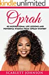 Oprah: 40 Inspirational Life Lessons...