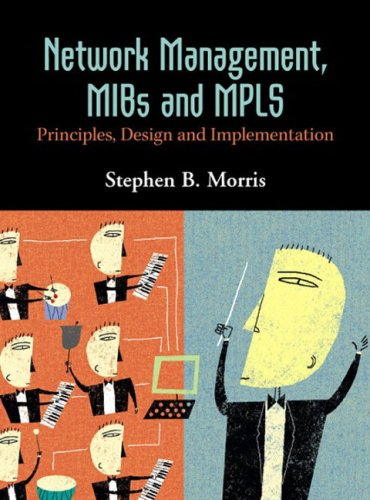 Network Management, MIBs and MPLS:Principles, Design and              Implementation
