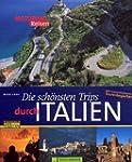 Die sch�nsten Trips durch Italien