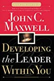 Image of Developing the Leader Within You (Maxwell, John C.)
