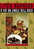 A Cat on Jingle Bell Rock (Alice Nestleton Mystery) (0525943757) by Adamson, Lydia