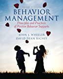 Behavior Management: Principles and Practices of Positive Behavior Supports Loose Leaf Version (3rd Edition)