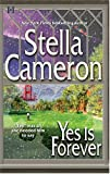 Yes Is Forever (0373770022) by Cameron, Stella