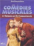 echange, troc Jean-François Brieu - Les comédies musicales, de Starmania aux Dix commandements