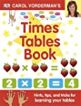Carol Vorderman's Times Tables Book (...