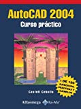 img - for AutoCAD 2004: Curso practico book / textbook / text book