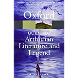 The Oxford Guide to Arthurian Literature and Legend (Oxford Paperback Reference)by Alan Lupack