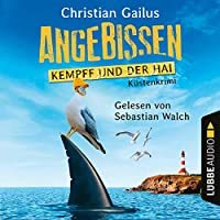 Angebissen - Kempff und der Hai Hörbuch