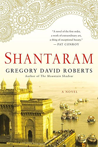 Shantaram: A Novel (Stores In Eugene Or)