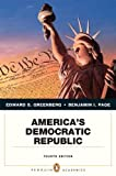 Americas Democratic Republic (4th Edition) (Penguin Academics) 4th Edition( Paperback ) by Greenberg, Edward S.; Page, Benjamin I. published by Longman