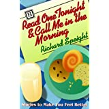 Read One Tonight & Call Me in the Morning: Stories to Make You Feel Better [Paperback]