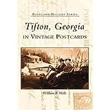 Tifton in Vintage Postcards (Postcard History)