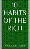 10 Habits of the Rich