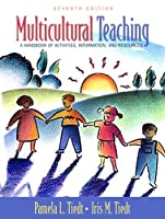 Multicultural Teaching A Handbook of Activities Information by Tiedt