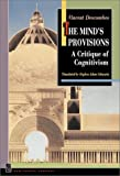 img - for The Mind's Provisions: A Critique of Cognitivism book / textbook / text book