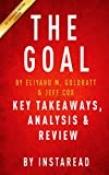 The Goal: A Process of Ongoing Improvement by Eliyahu M. Goldratt and Jeff Cox | Key Takeaways, Analysis & Review