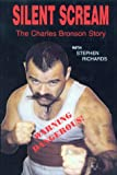 img - for Silent Scream: The Charles Bronson Story book / textbook / text book
