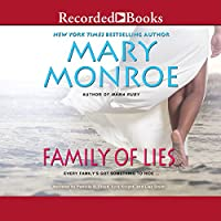 Family of Lies (       UNABRIDGED) by Mary Monroe Narrated by Patricia R. Floyd