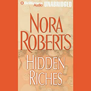 Hidden Riches | [Nora Roberts]