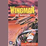 Wingman #8: Skyfire | Mack Maloney