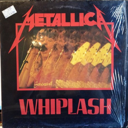 Metallica - Whiplash - Zortam Music